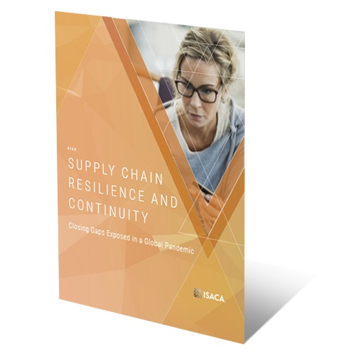 ISACA guide outlines how to strengthen enterprise supply chain resiliency | 2020-06-30
