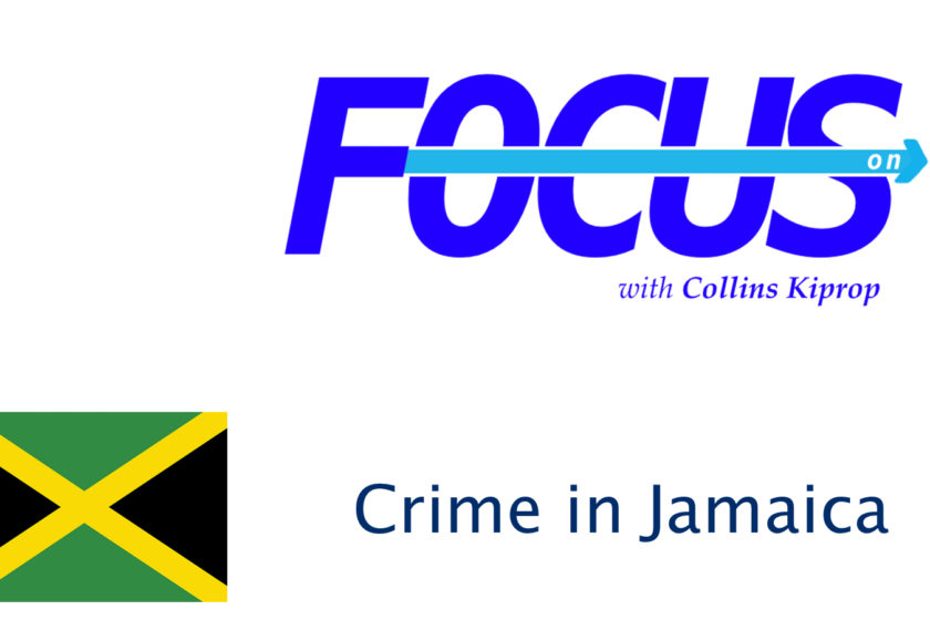 Crime Focus: Republic of Jamaica