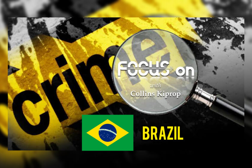 CRIME FOCUS: BRAZIL