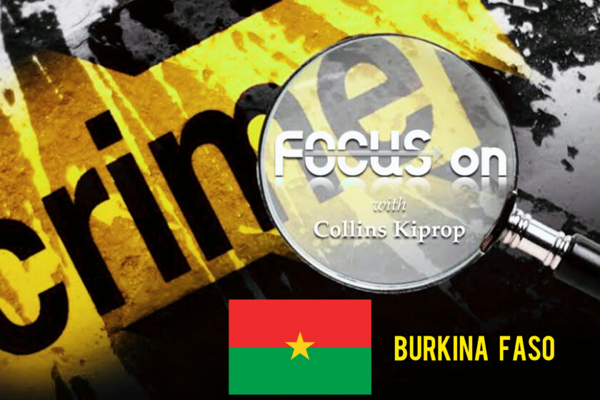 CRIME FOCUS; BURKINA FASO