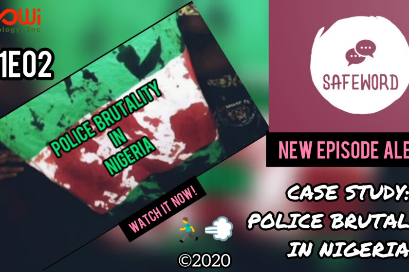 SAFEWORD S01E02: CASE STUDY OF POLICE BRUTALITY