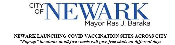 Newark Launching COVID Vaccination Sites Across City – The Positive Community
