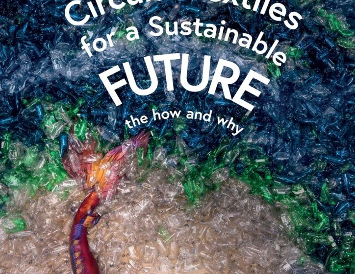 Circular Textiles For a Sustainable Future